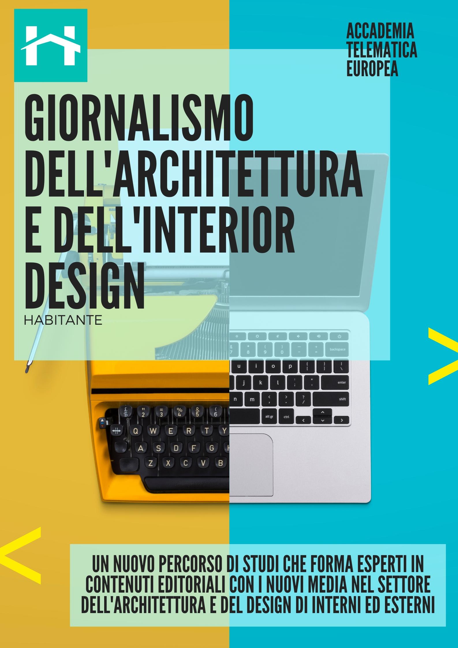 GIORNALISMO DELL'ARCHITETTURA E DELL'INTERIOR DESIGN