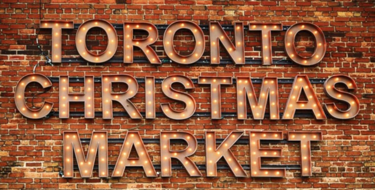 I più bei Mercatini di Natale da visitare all'estero: il mercatino di Toronto in Canada