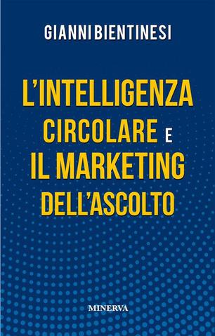 L'Intelligenza Circolare e il Marketing dell'Ascolto